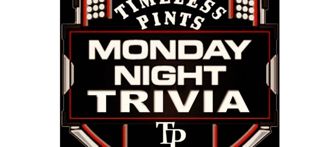 Trivia (7-9), Burgers, Football and Beer.#timelesspints#trivia@slaters_5050_foo…